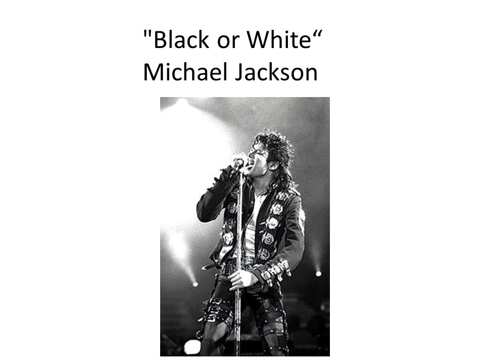 Black or White Michael Jackson