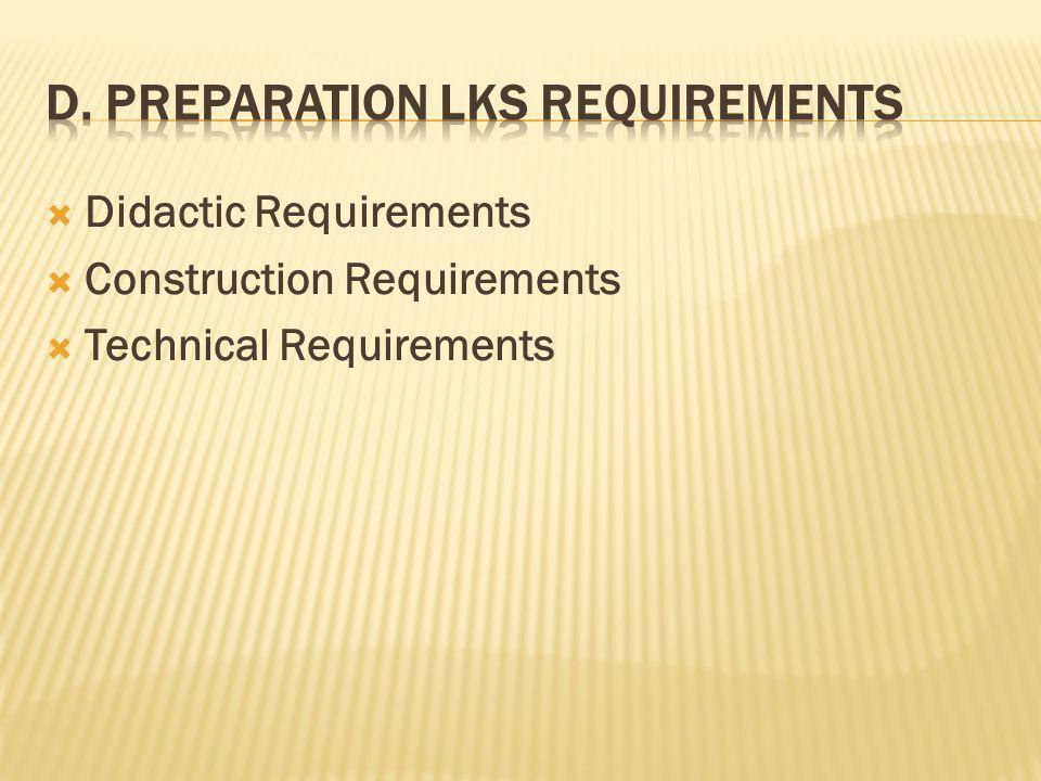  Didactic Requirements  Construction Requirements  Technical Requirements