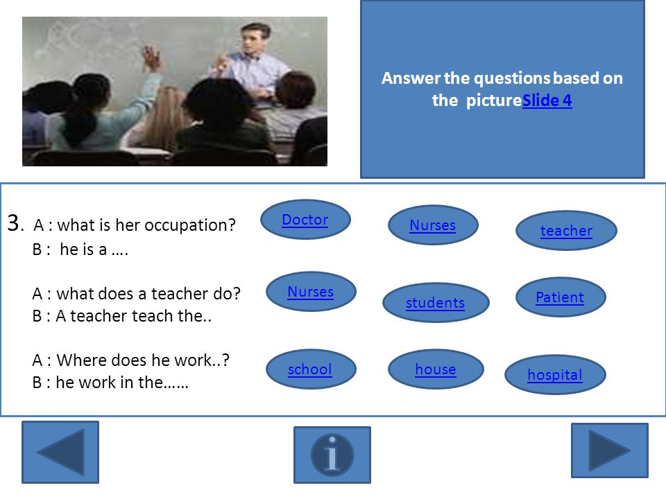 Answer the questions based on the pictureSlide 4Slide 4 3.