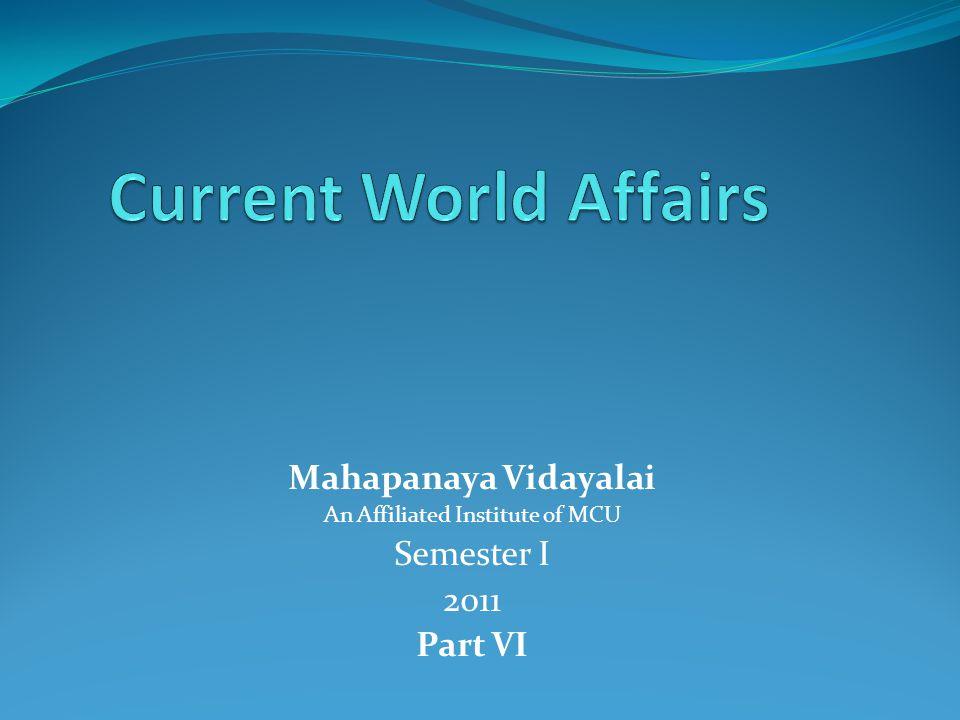 Mahapanaya Vidayalai An Affiliated Institute of MCU Semester I 2011 Part VI