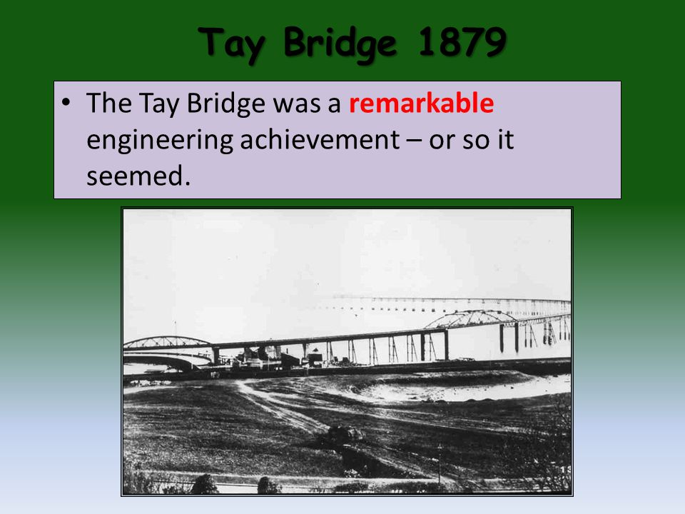 Tay Bridge 1879 So, why do you think the Tay Bridge collapsed? 8L vote 8L vote