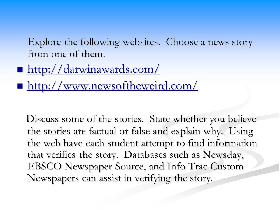 Explore the following websites. Choose a news story from one of them.