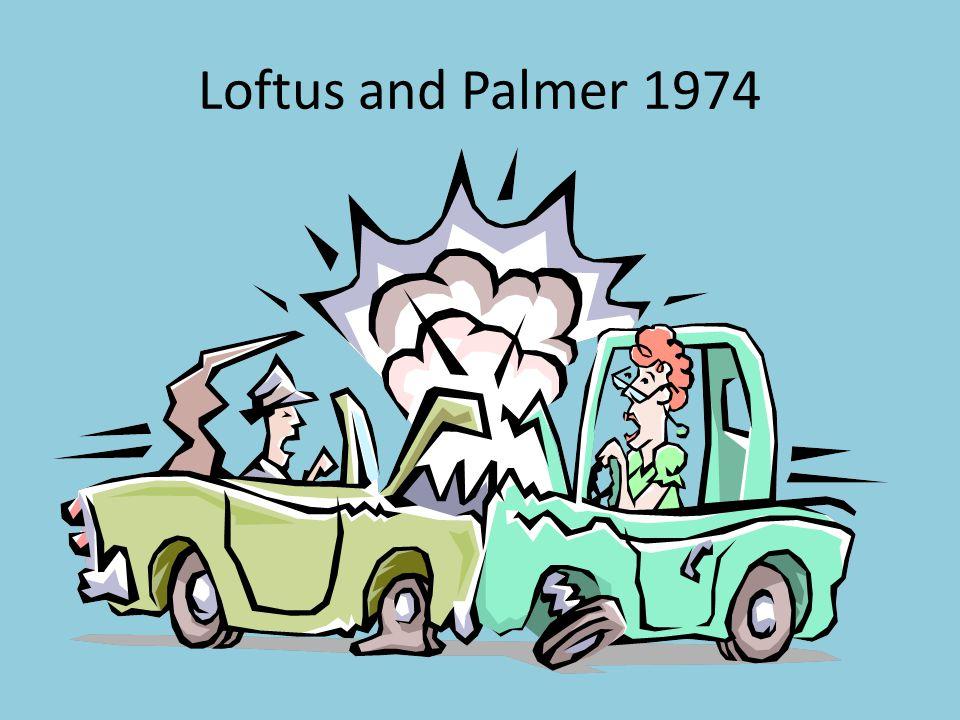 Loftus and Palmer 1974