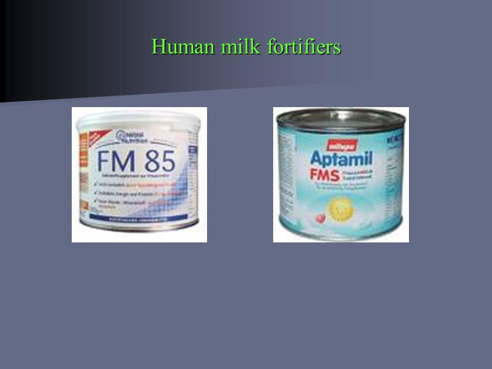 Human milk fortifiers