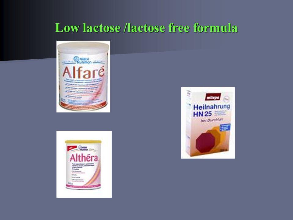 Low lactose /lactose free formula