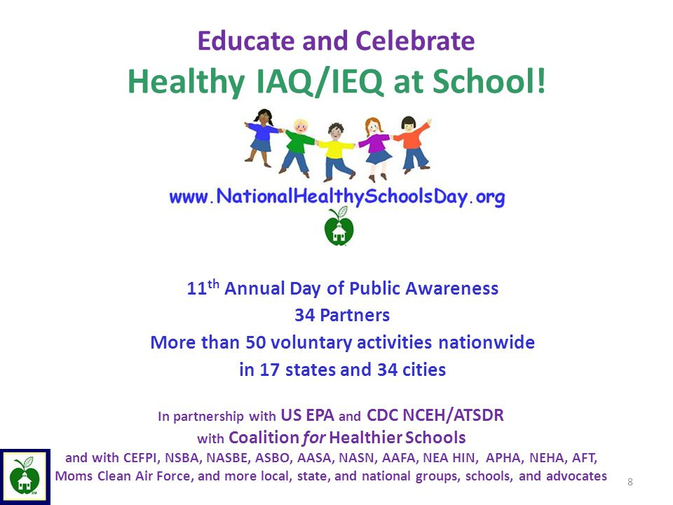 Educate and Celebrate Healthy IAQ/IEQ at School.
