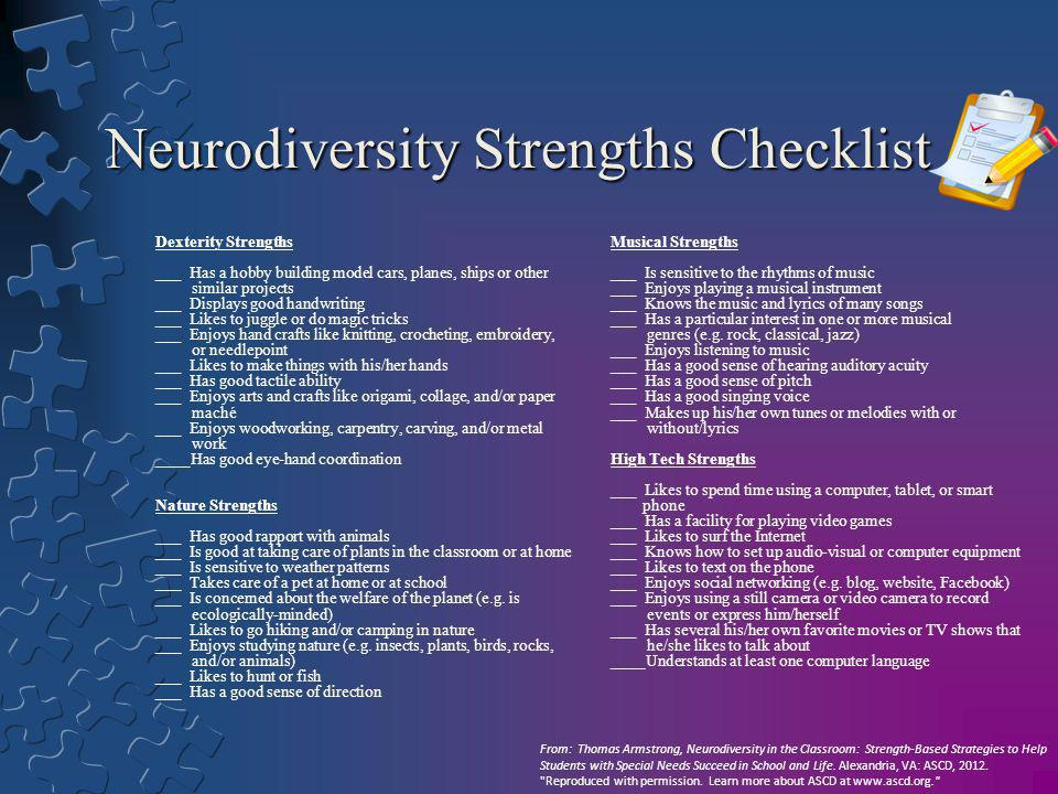Neurodiversity Strengths Checklist Dexterity Strengths ___ Has a hobby building model cars, planes, ships or other similar projects ___ Displays good