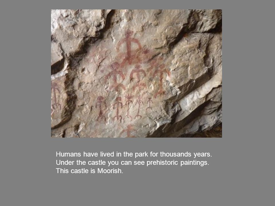 Humans have lived in the park for thousands years.