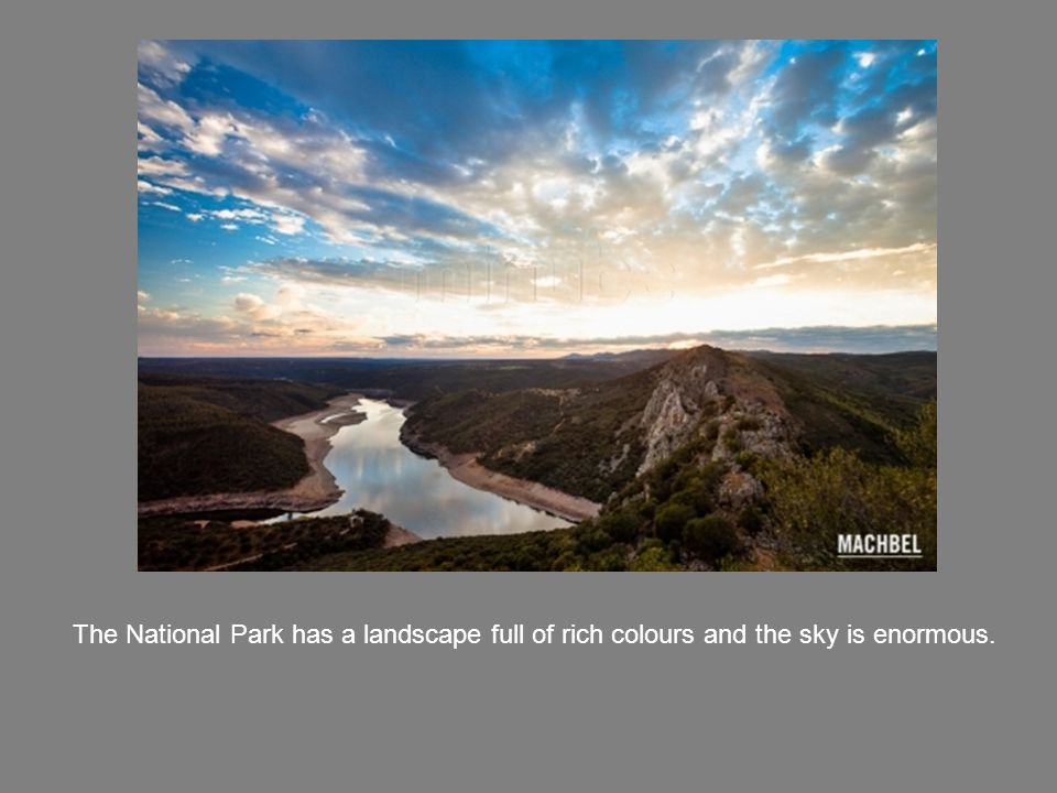 The National Park has a landscape full of rich colours and the sky is enormous.