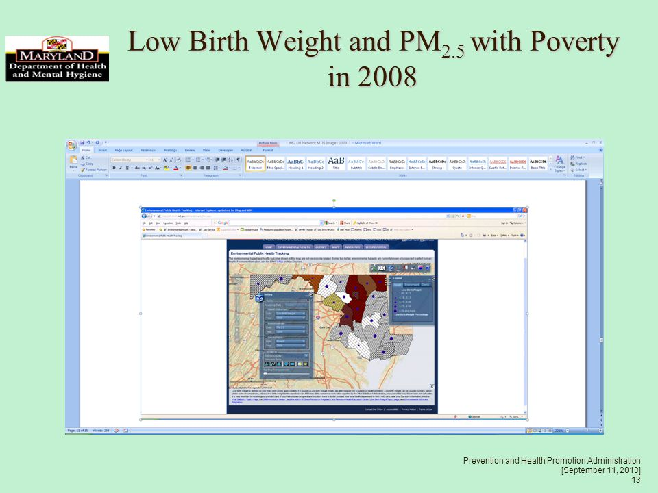 Prevention and Health Promotion Administration [September 11, 2013] 13 Low Birth Weight and PM 2.5 with Poverty in 2008