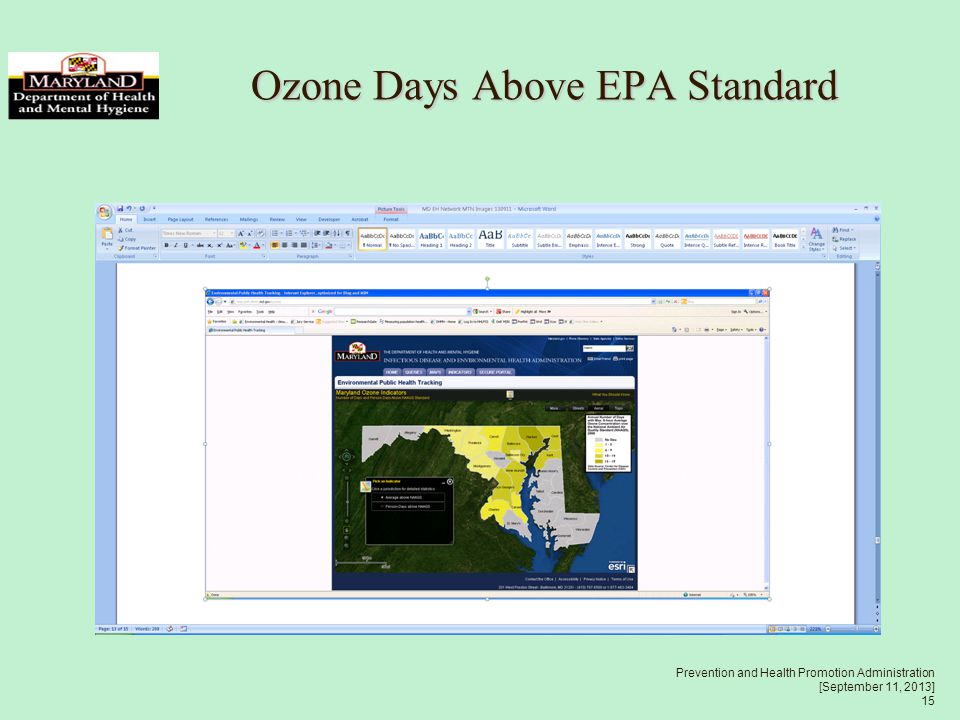 Prevention and Health Promotion Administration [September 11, 2013] 15 Ozone Days Above EPA Standard Ozone Days Above EPA Standard