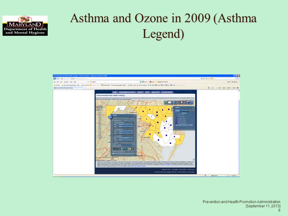 Prevention and Health Promotion Administration [September 11, 2013] 6 Asthma and Ozone in 2009 (Asthma Legend)