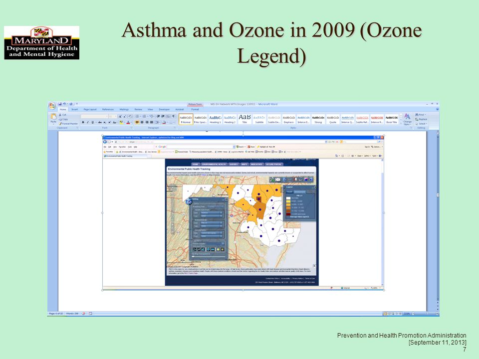 Prevention and Health Promotion Administration [September 11, 2013] 7 Asthma and Ozone in 2009 (Ozone Legend)