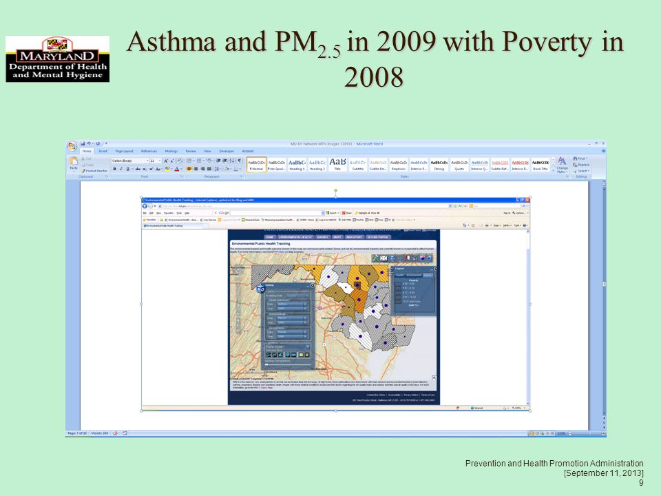 Prevention and Health Promotion Administration [September 11, 2013] 9 Asthma and PM 2.5 in 2009 with Poverty in 2008