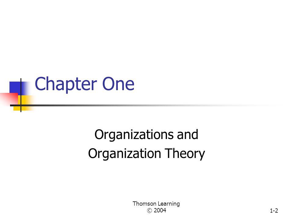Thomson Learning © 20041-1 ILMU ORGANISASI Dosen : Dedi Purwana E.S. SKS: 2 Email: deagina@yahoo.comdeagina@yahoo.com HP: 0818605827