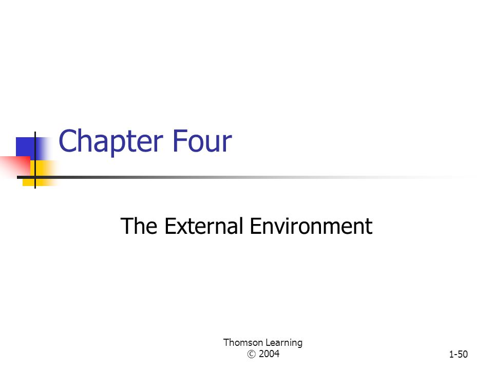 Thomson Learning © 20041-49 Symptoms of Structural Deficiency Decision making is delayed or lacking in quality The organization does not respond innovatively to a changing environment Too much conflict is evident