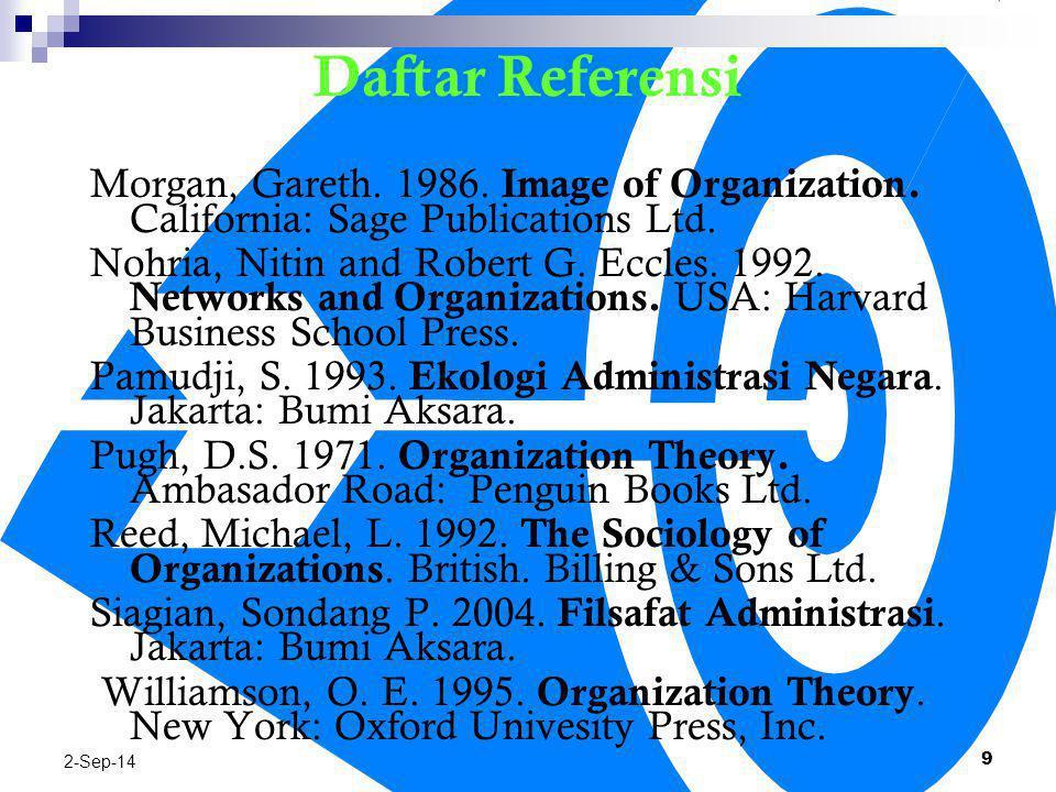 Daftar Referensi Kaplan, Robert S and David P. Norton.2001. The Strategy Focused Organization. USA: Harvard Business School Publishing Corporation. Ke