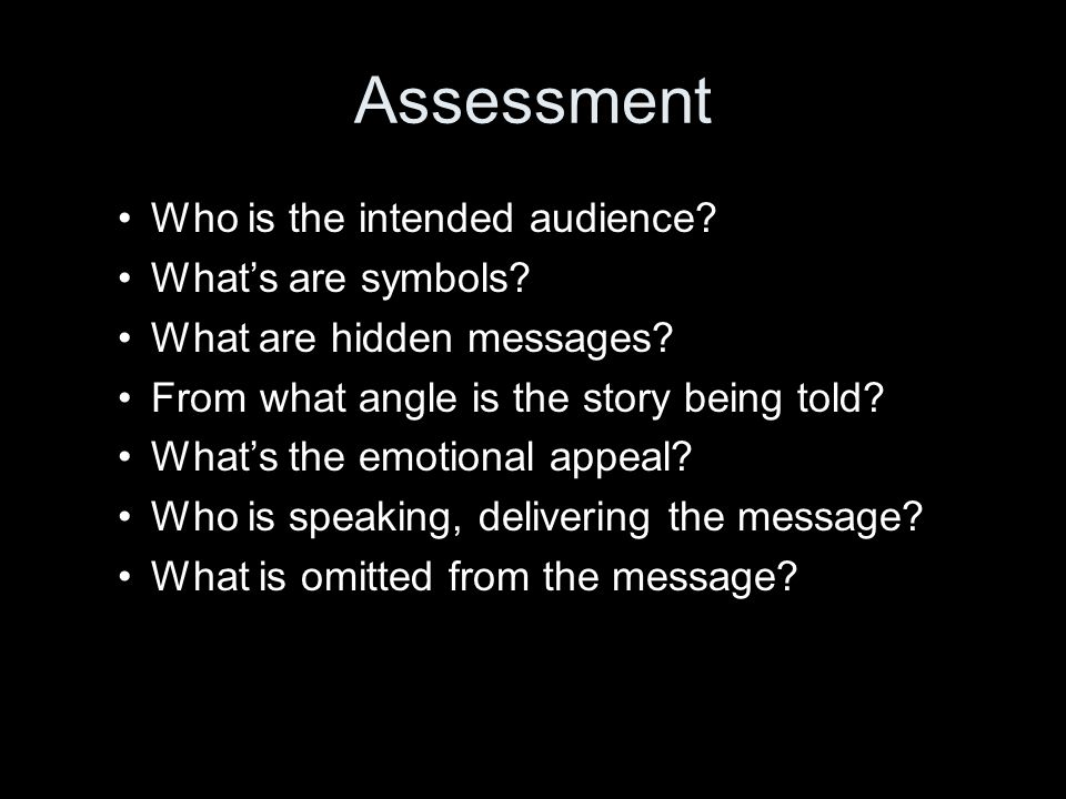 Assessment Who is the intended audience. What's are symbols.