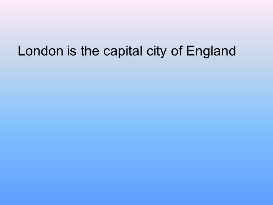 London is the capital city of England