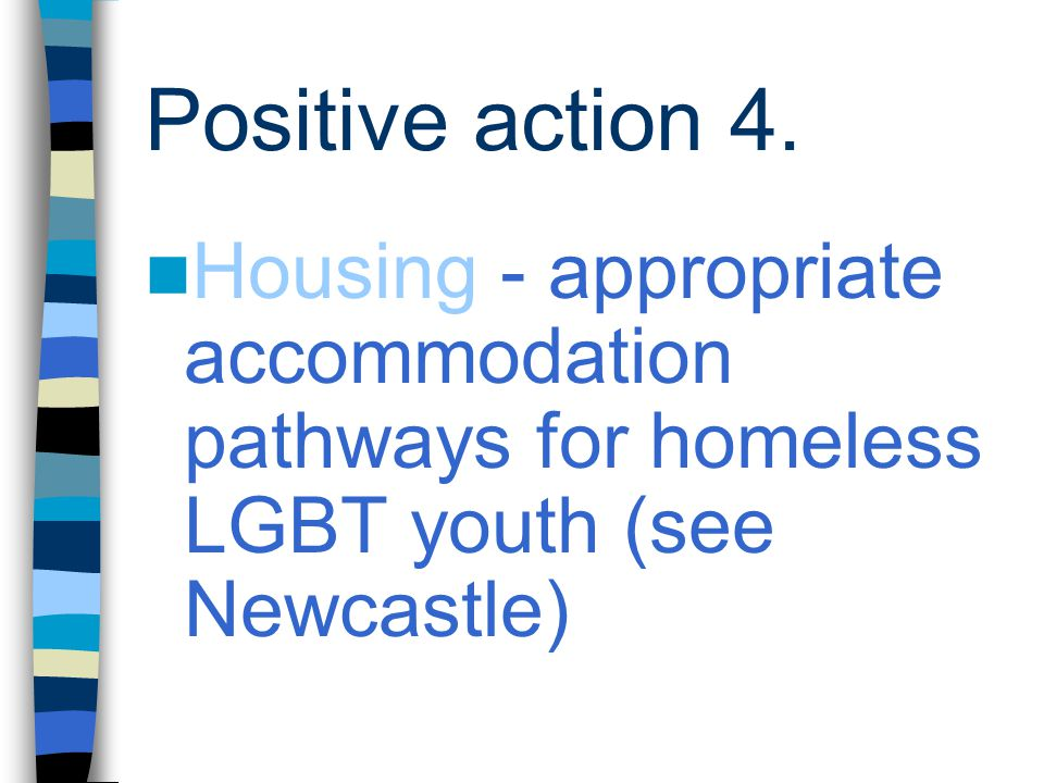 Positive action 4.