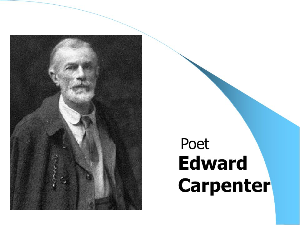 Edward Carpenter Poet