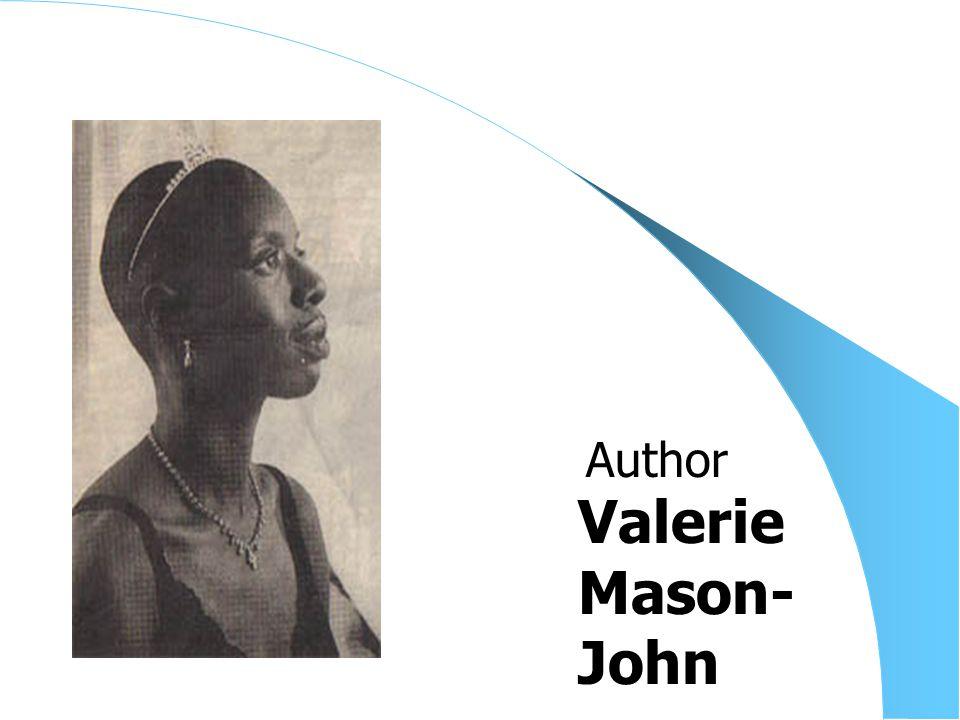 Valerie Mason- John Author