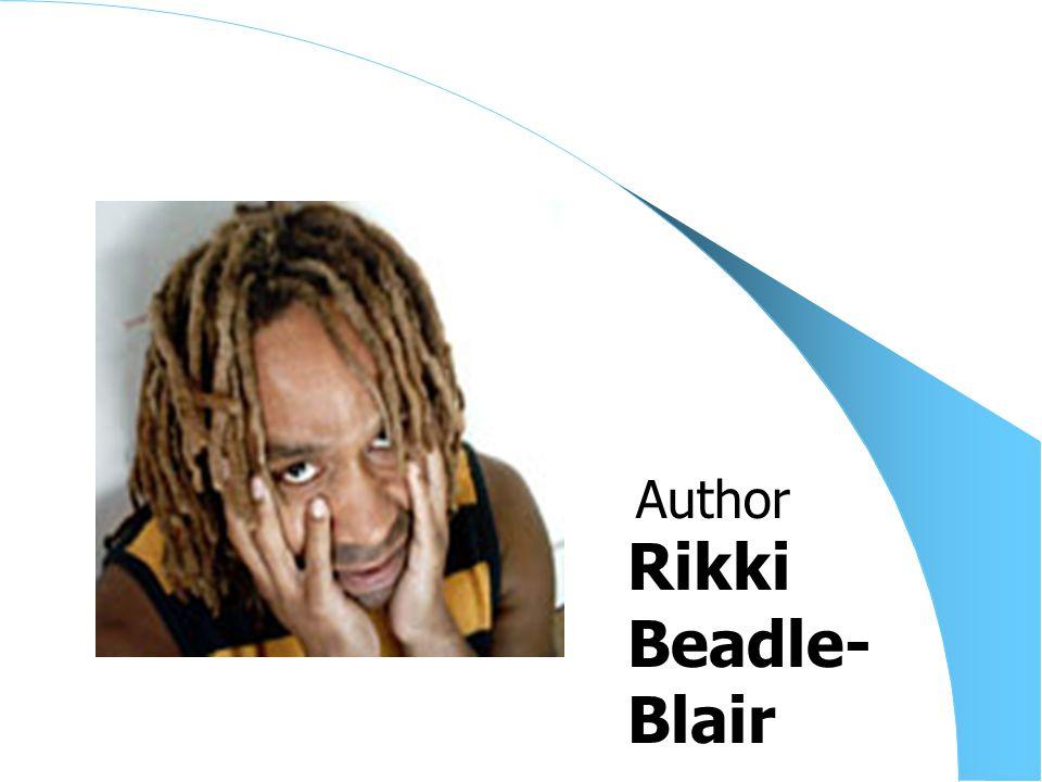 Rikki Beadle- Blair Author