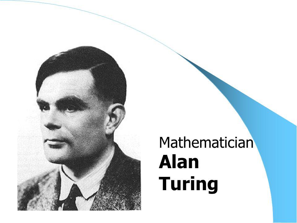 Alan Turing Mathematician
