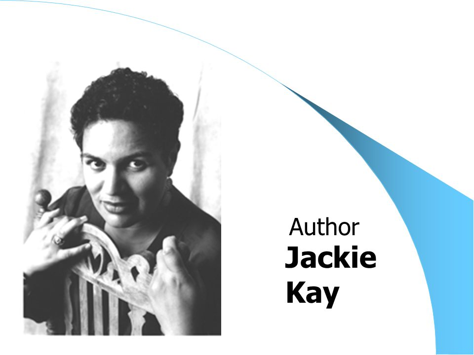 Jackie Kay Author