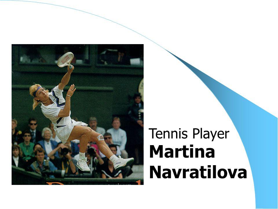 Martina Navratilova Tennis Player