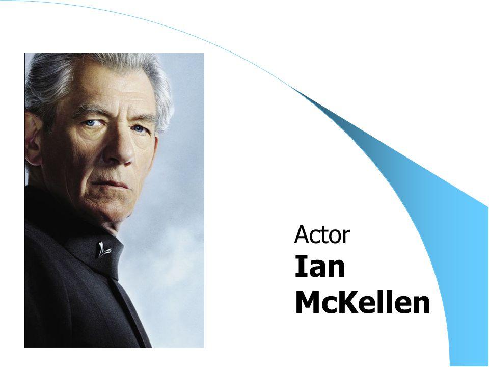 Ian McKellen Actor