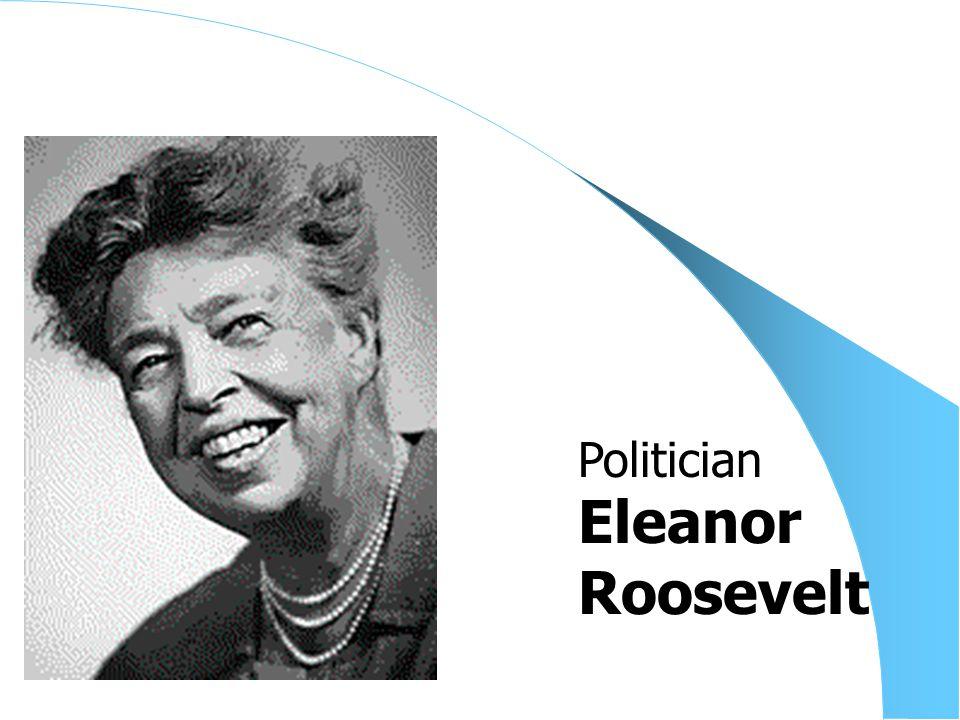 Eleanor Roosevelt Politician