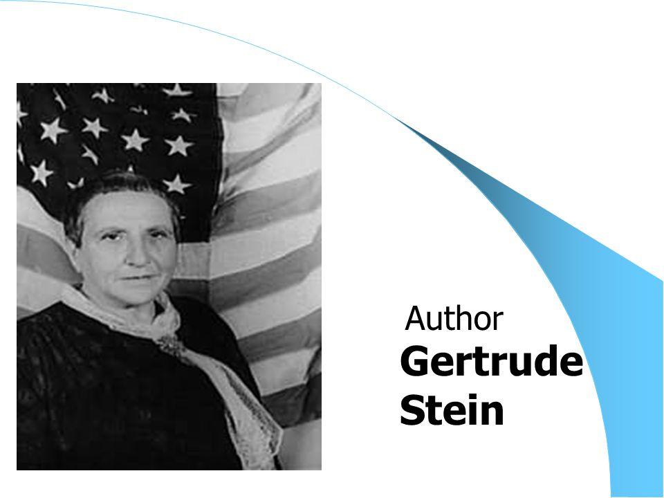 Gertrude Stein Author