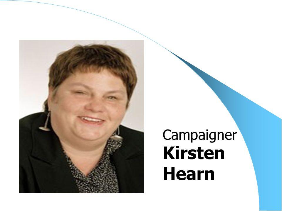 Kirsten Hearn Campaigner