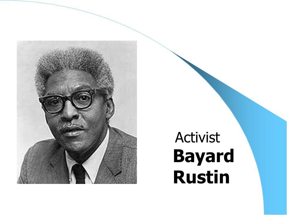 Bayard Rustin Activist