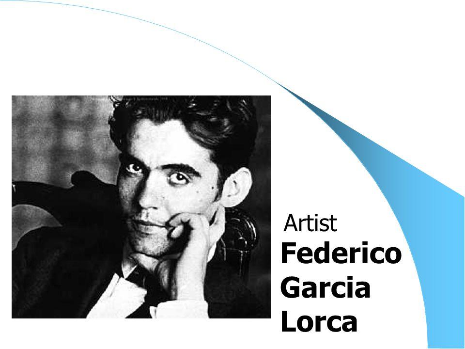 Federico Garcia Lorca Artist