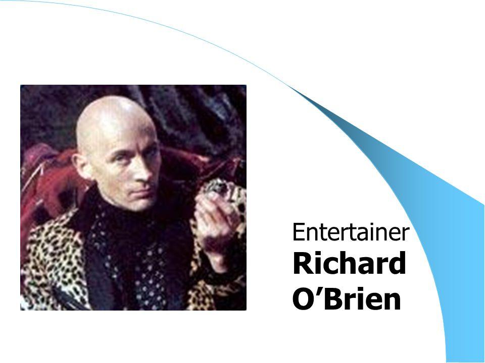 Richard O'Brien Entertainer