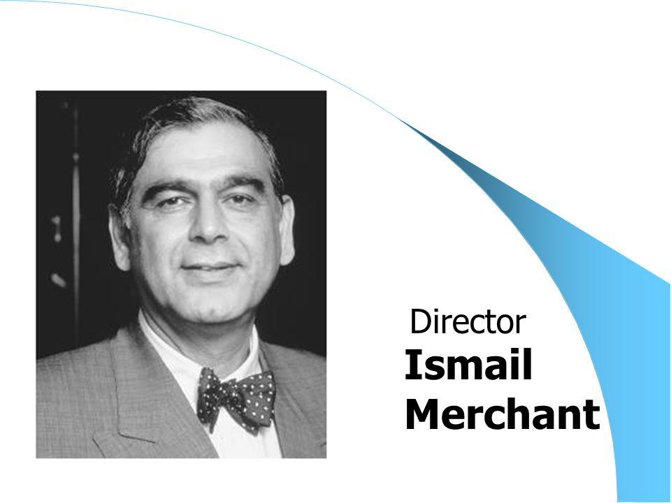 Ismail Merchant Director