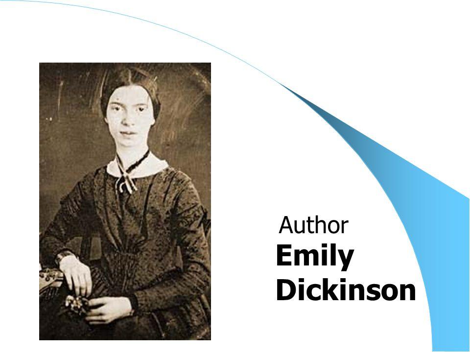 Emily Dickinson Author