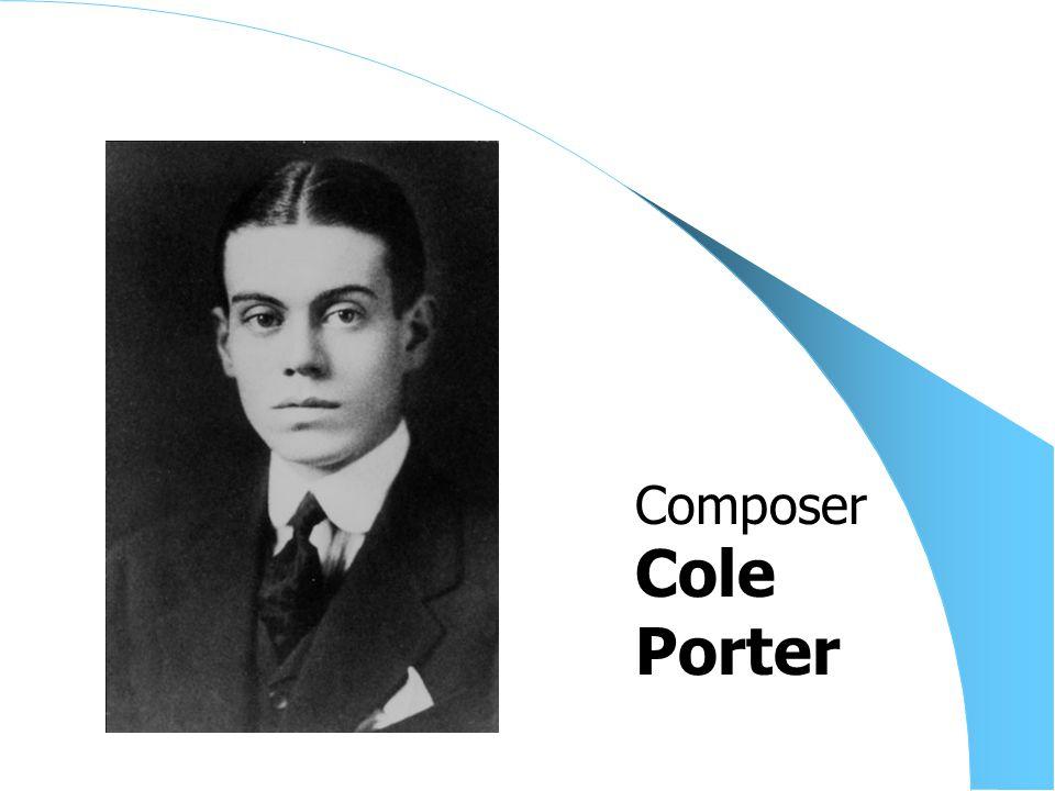Cole Porter Composer