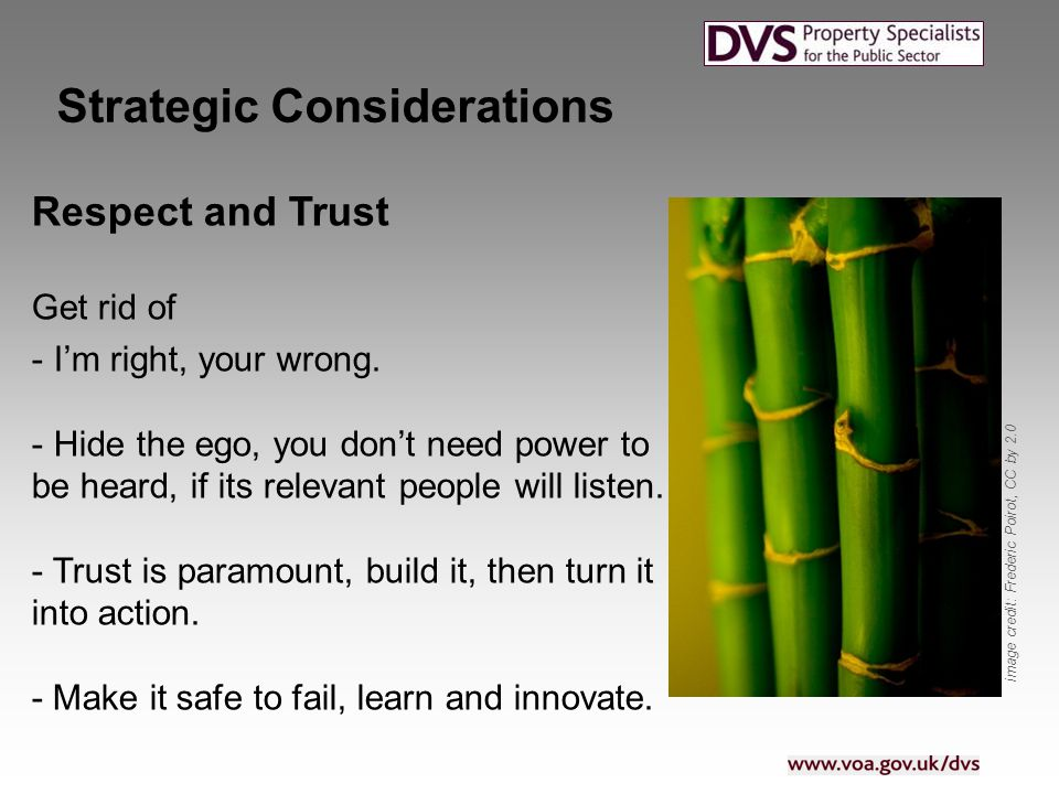Strategic Considerations Respect and Trust Get rid of - I'm right, your wrong.