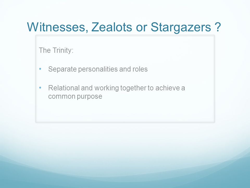 Witnesses, Zealots or Stargazers .Our mission, should be all about reaching people...
