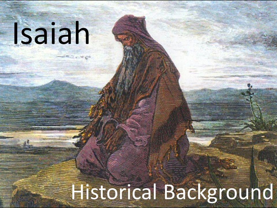 Isaiah Historical Background