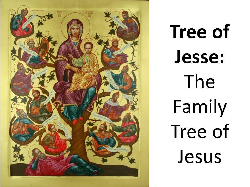 Tree of Jesse: The Family Tree of Jesus