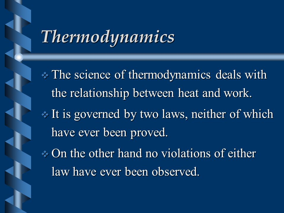 Heat Engines A Brief Review of Thermodynamics