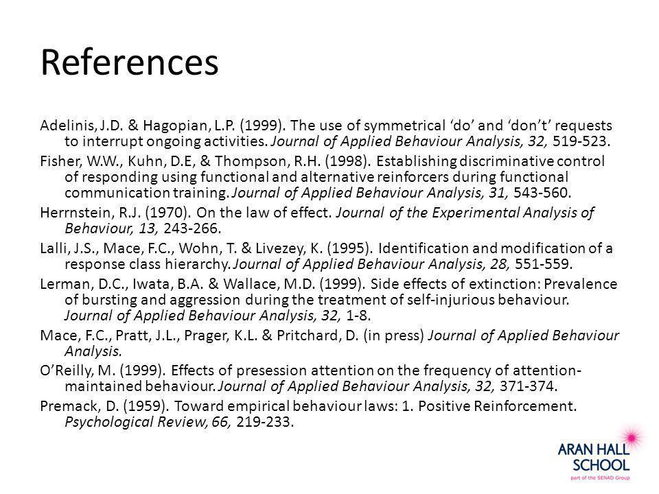 References Adelinis, J.D. & Hagopian, L.P. (1999).