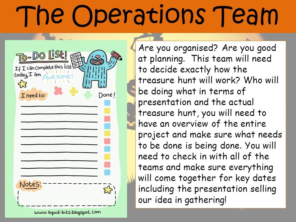 The Operations Team Are you organised. Are you good at planning.