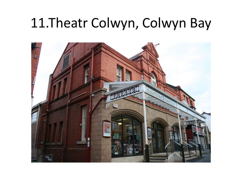 11.Theatr Colwyn, Colwyn Bay