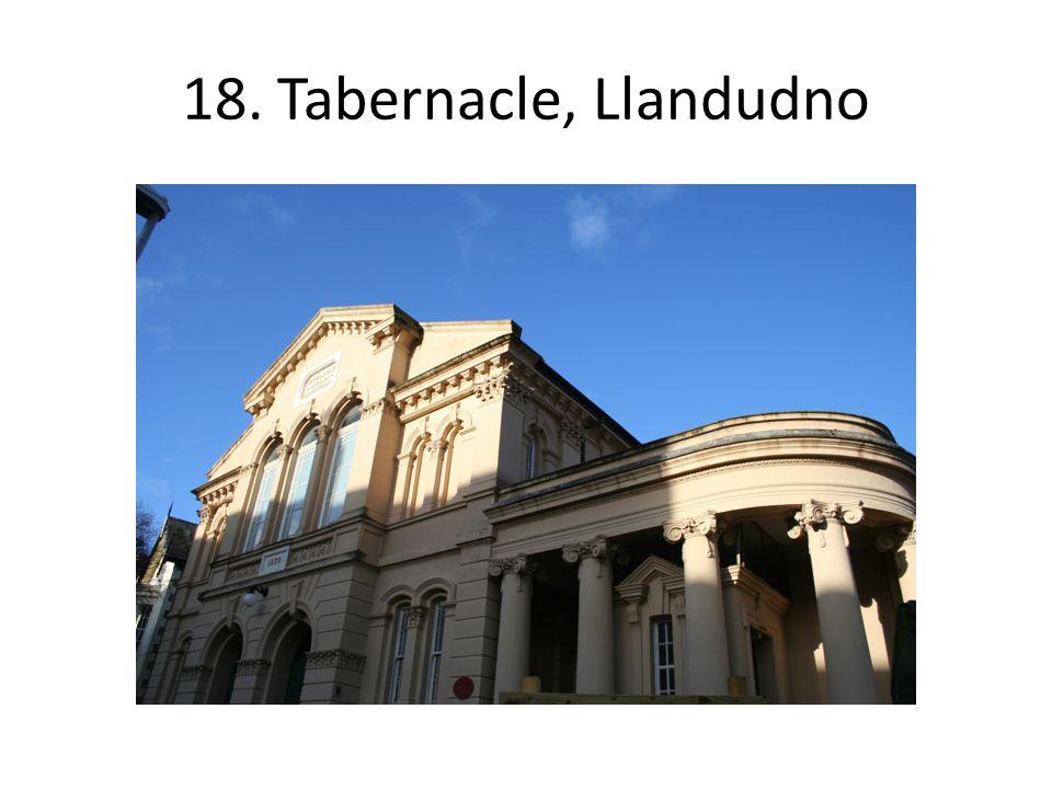 18. Tabernacle, Llandudno