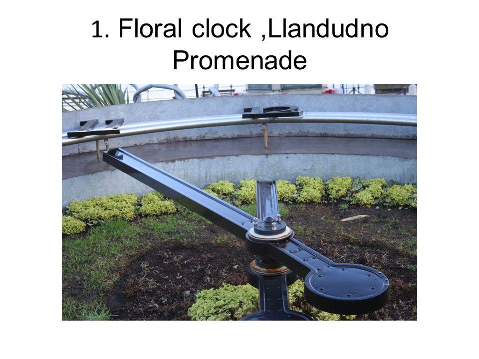 1. Floral clock,Llandudno Promenade